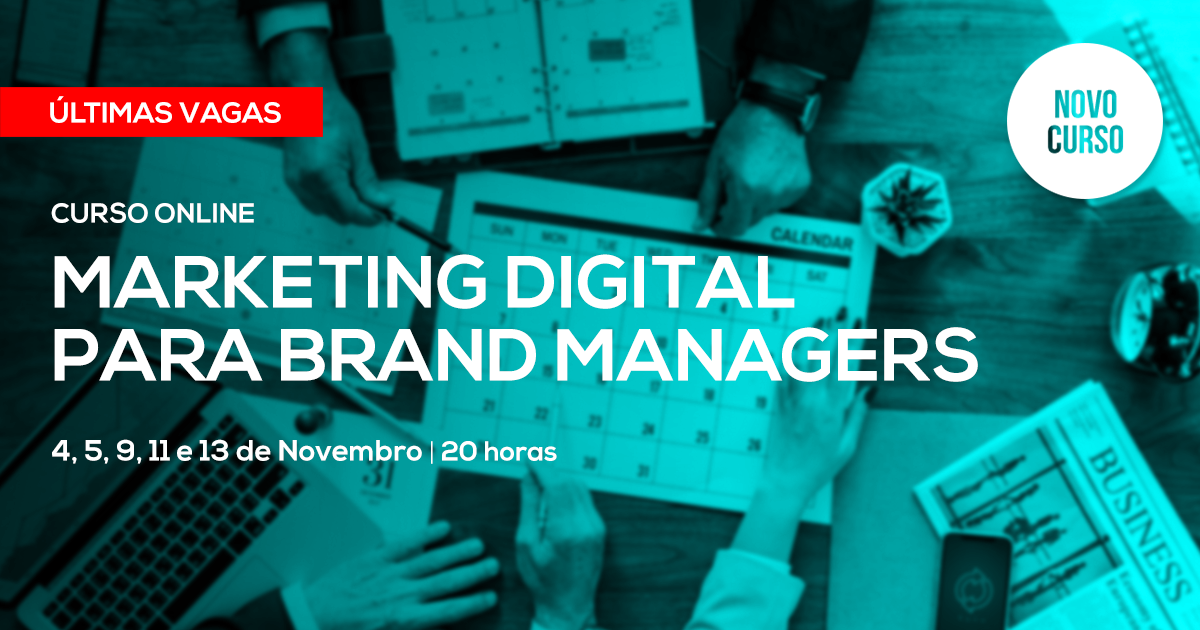 Curso de Marketing Digital para Brand Managers – Online em Directo