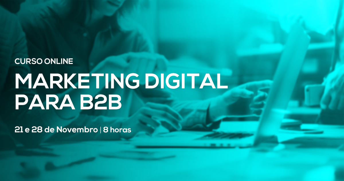 Curso de Marketing Digital para B2B – Online em Directo