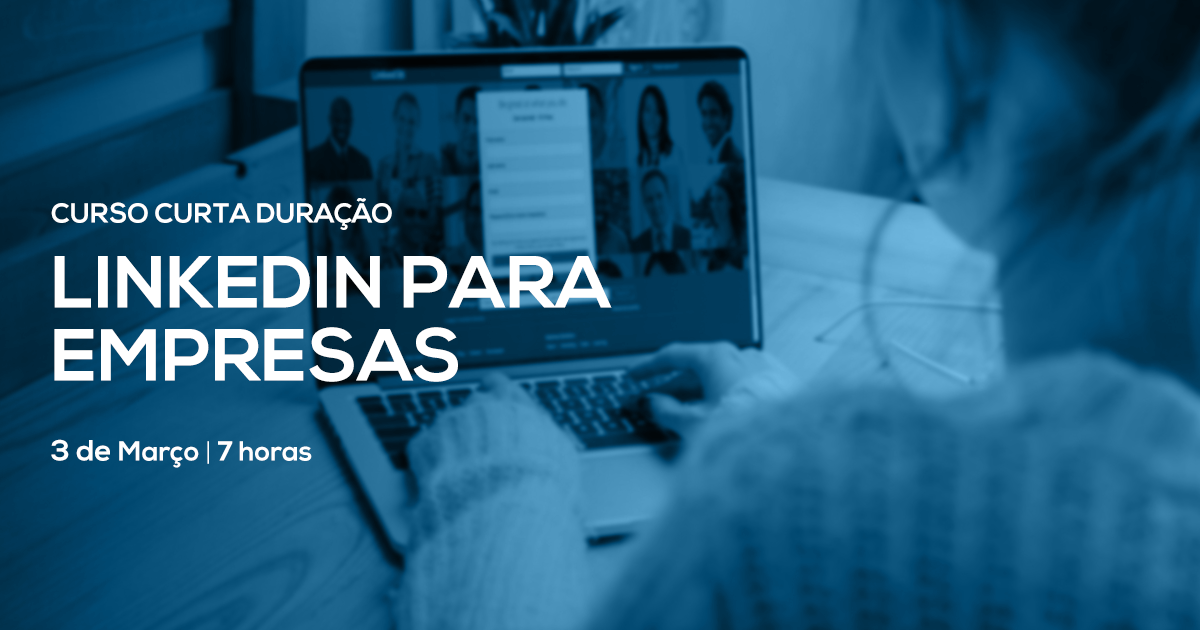Curso LinkedIn Empresas - Marketing Digital - Lisbon Digital School