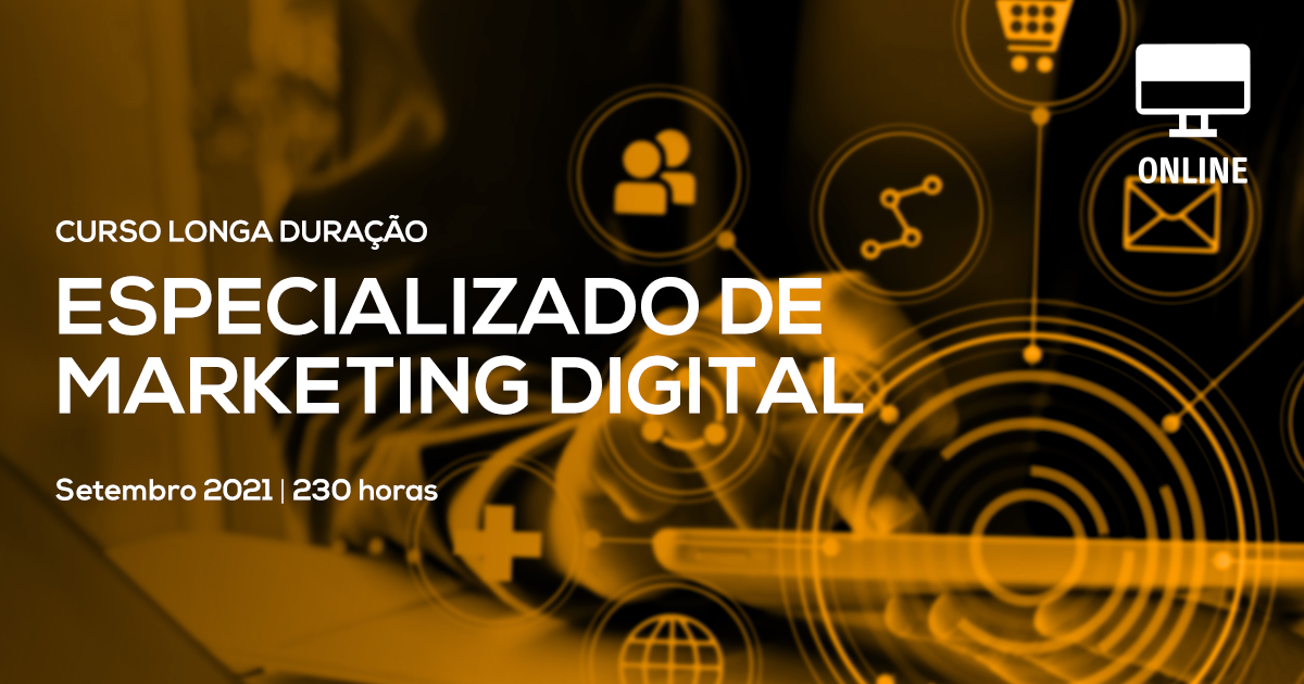 Curso Especializado de Marketing Digital – Online em Directo – Setembro