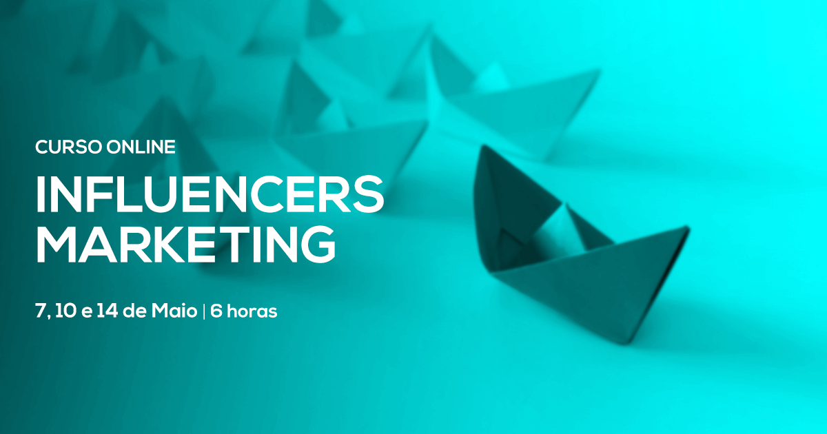 Curso de Influencers Marketing – Online em Directo – Maio