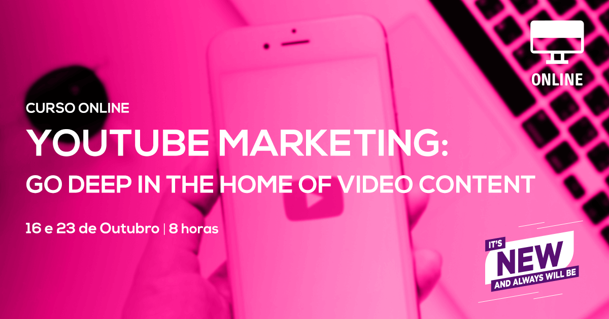 Curso de Youtube Marketing | Go Deep in the Home of Video Content – Online em directo